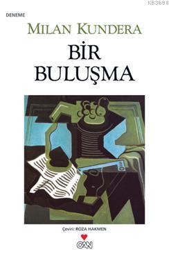 Bir Buluşma %25 indirimli Milan Kundera