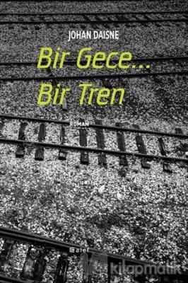 Bir Gece... Bir Tren Johan Daisne