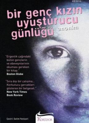 Bir Genç Kızın Uyuşturucu Günlüğü