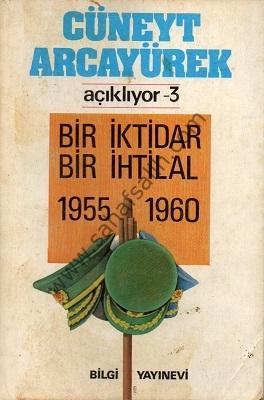 Bir İktidar Bir İhtilal 1955 - 1960
