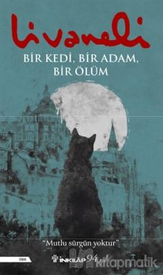 Bir Kedi, Bir Adam, Bir Ölüm Zülfü Livaneli