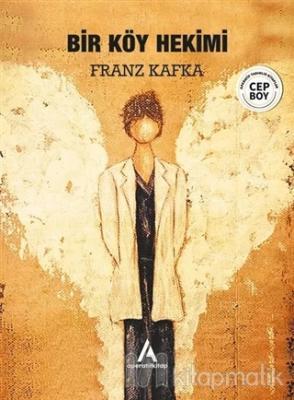 Bir Köy Hekimi Franz Kafka
