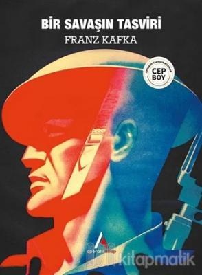 Bir Savaşın Tasviri Franz Kafka