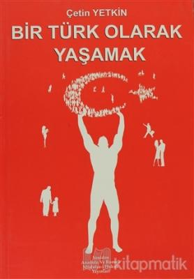 Bir Türk Olarak Yaşamak