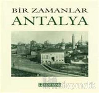 Bir Zamanlar Antalya