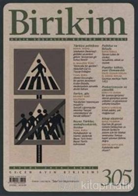 Birikim Aylık Edebiyat Kültür Dergisi Sayı: 305