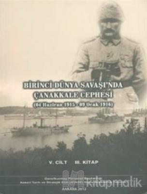 Birinci Dünya Savaşı'nda Çanakkale Cephesi (4 Haziran 1915 - 9 Ocak 1916)