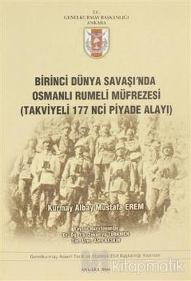 Birinci Dünya Savaşı'nda Osmanlı Rumeli Müfrezesi (Takviyeli 117'inci Piyade Alayı)