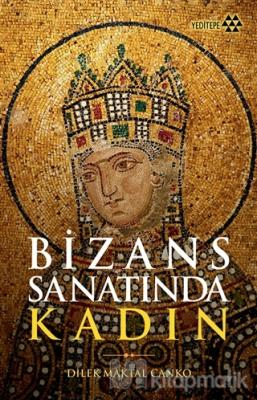 Bizans Sanatında Kadın