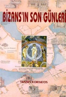 Bizans'ın Son Günleri