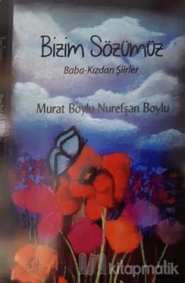 Bizim Sözümüz Murat Boylu