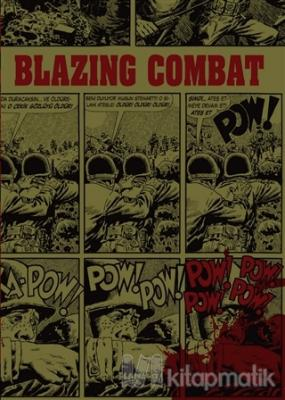 Blazing Combat (Ciltli)