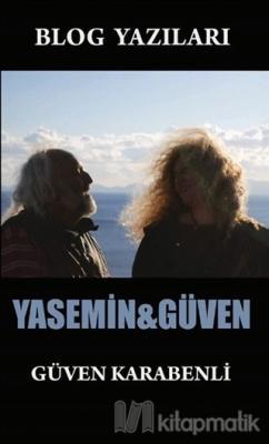Blog Yazıları Yasemin-Güven