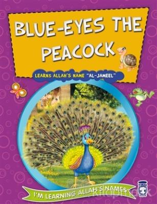 Blue Eyes the Peacock Learns Allah's Name Al Jameel