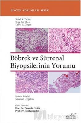 Böbrek ve Sürrenal Biyopsilerinin Yorumu (Ciltli)