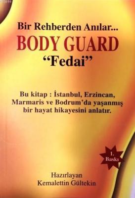 Body Guard - Fedai