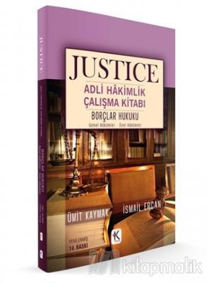 Borçlar Hukuku Genel Hükümler Özel Hükümler - Justice Adli Hakimlik Çalışma Kitabı