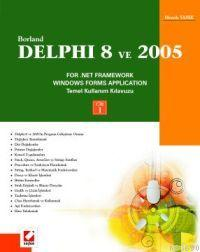 Borland Delphi 8 ve 2005 For .Net Framework Windows Forms Application