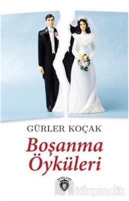 Boşanma Öyküleri Gürler Koçak
