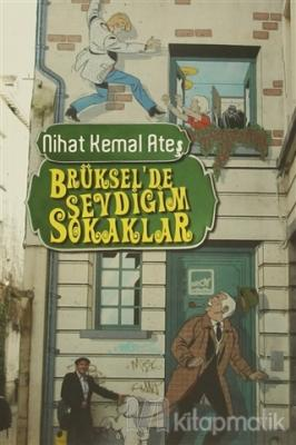 Brüksel'de Sevdiğim Sokaklar