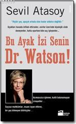 Bu Ayak İzi Senin, Dr. Watson!