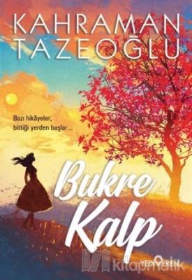 Bukre Kalp Kahraman Tazeoğlu
