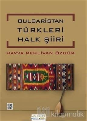 Bulgaristan Türkleri Halk Şiirleri