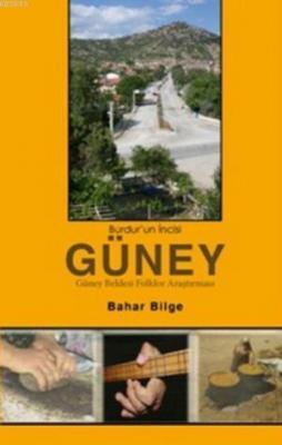 Burdur'un İncisi Güney