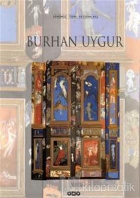 Burhan Uygur Günümüz Türk Ressamları (Ciltli)