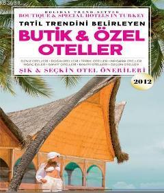 Butik & Özel Oteller