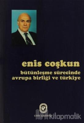 Bütünleşme Sürecinde Avrupa Birliği ve Türkiye