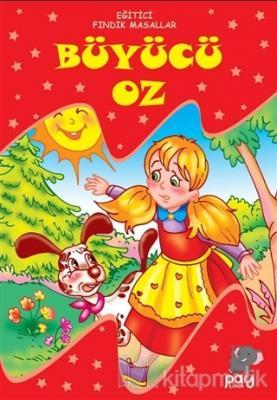 Büyücü Oz - Eğitici Fındık Masallar Kolektif