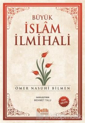Büyük İslam İlmihali Ömer Nasuhi Bilmen