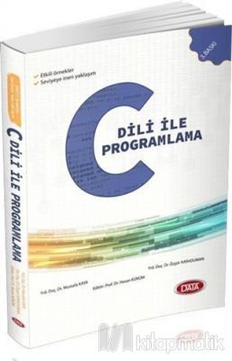 C Dili İle Programlama