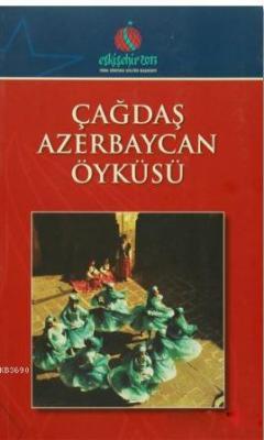 Çağdaş Azerbeycan Öyküsü