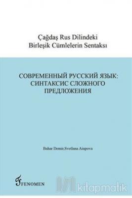 Çağdaş Rus Dilindeki Birleşik Cümlelerin Sentaksı