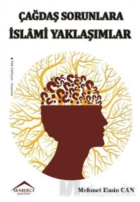 Çağdaş Sorunlara İslami Yaklaşımlar