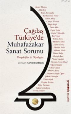 Çağdaş Türkiye'de Muhafazakar Sanat Sorunu