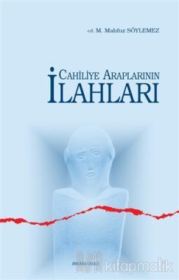 Cahiliye Araplarının İlahları