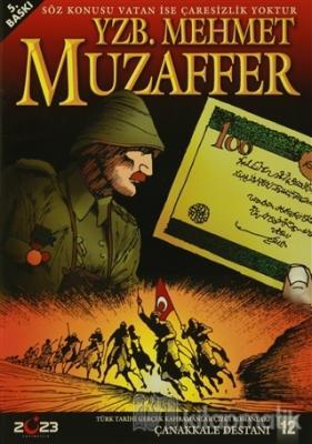 Çanakkale Destanı 12 Yzb. Mehmet Muzaffer