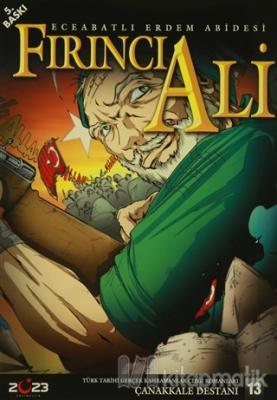 Çanakkale Destanı 13 Fırıncı Ali