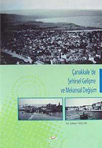 Çanakkale'de Şehirsel Gelişme ve Mekansal Değişim