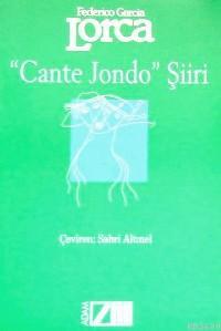 Cante Jonda Şiiri