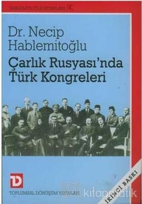 Çarlık Rusyası'nda Türk Kongreleri