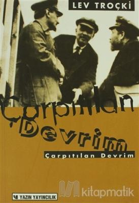 Çarpıtılan Devrim Lev Davidoviç Troçki