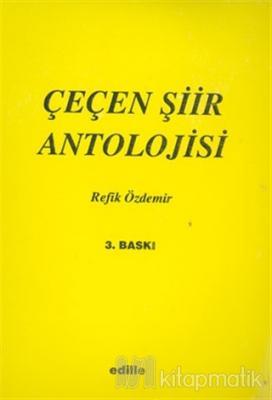 Çeçen Şiir Antolojisi Refik Özdemir