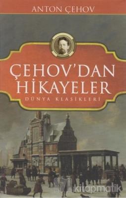Çehov'dan Hikayeler Anton Çehov