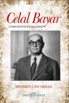 Celal Bayar Mehmet Can Orhan