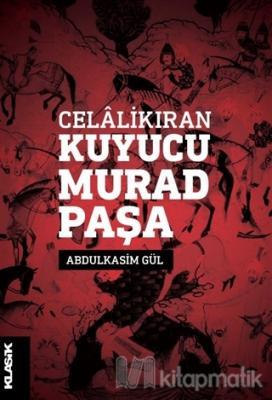 Celalikıran Kuyucu Murad Paşa