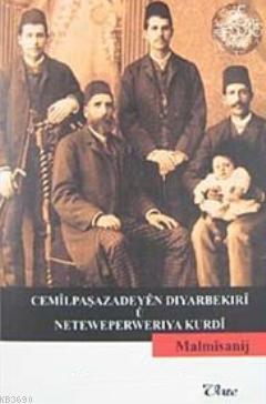 Cemilpaşazadeyen Dıyarbekıri u Neteweperweriya Kurdi